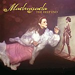 Madrugada The Deep End