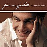 Piero Mazzocchetti Ciao Mio Amor (Single)