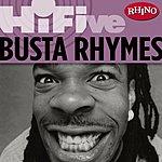 Busta Rhymes Rhino Hi-Five: Busta Rhymes