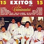 Los Caminantes Los Caminantes: 15 Exitos, Vol.1