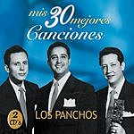 Los Panchos Trio Los Panchos: Mis 30 Mejores Canciones