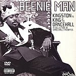 Beenie Man From Kingston To King Of The Dancehall: A Collection Of Dancehall Favorites (Parental Advisory)