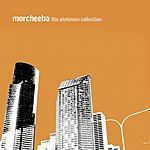 Morcheeba The Platinum Collection