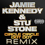 Jamie Kennedy Circle Circle Dot Dot (5-Track Single) (Parental Advisory)