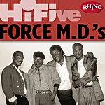 Force M.D.'s Rhino Hi-Five: Force M.D.'s