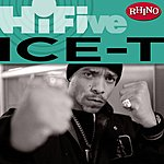 Ice-T Rhino Hi-Five: Ice-T (Parental Advisory)