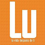 LU La Vida Despues De Ti (Single)