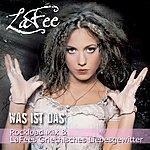 Lafee Was Ist Das (Rockload Mix & Lafees Griechisches Liebesgewitter) (Single)