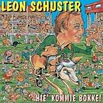 Leon Schuster Hie' Kommie Bokke! (Single)