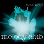 Melody Club Boys In The Girls' Room (Radio Edit)