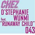 D'Stephanie Runaway Child (Single)