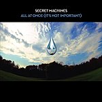 Secret Machines All At Once (It's Not Important)/Faded Lines (Live At Hiro Ballroom)
