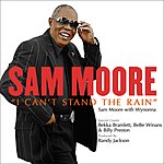 Sam Moore I Can't Stand The Rain (Single)