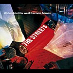 The Streets Weak Become Heroes (5-Track Maxi-Single)