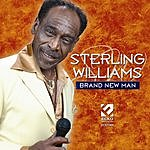 Sterling Williams Brand New Man