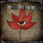Sparklehorse Don't Take My Sunshine Away (3-Track Maxi-Single)