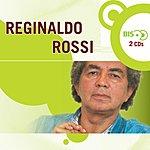 Reginaldo Rossi Nova Bis: Reginaldo Rossi