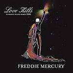 Freddie Mercury Love Kills (4-Track Maxi-Single)