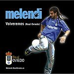 Melendi Volveremos (Himno Eventual Del Real Oviedo) (Single)