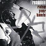 Reamonn Raise Your Hands (Live)