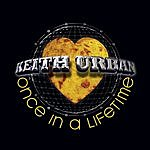 Keith Urban Once In A Lifetime (Single)