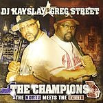 DJ Kayslay The Champions: The North Meets The South (Edited)