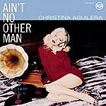 Christina Aguilera Ain't No Other Man (2-Track Single)