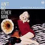 Christina Aguilera Ain't No Other Man (Single)