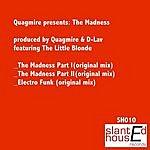 Quagmire The Madness (3-Track Single)