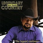Moe Bandy Legendary Country - The Legend Continues