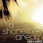 A Shoreline Dream Avoiding The Consequences