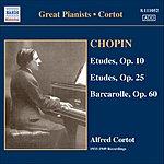 Alfred Cortot Etudes, Op.10/Etudes, Op.25/Barcarolle, Op.60