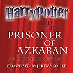 Jeremy Soule Harry Potter & The Prisoner Of Azkaban: Original Video Game Soundtrack