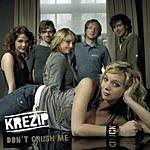 Krezip Don't Crush Me (Single)