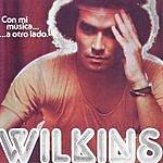 Wilkins Con Mi Musica A Otro Lado