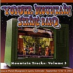 Yonder Mountain String Band Mountain Tracks: Vol. 3
