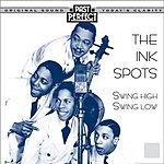 The Ink Spots Swing High! Swing Low!