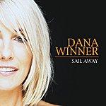 Dana Winner Sail Away/Love is the Reason