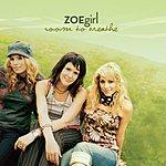ZOEgirl Last Real Love (Single)