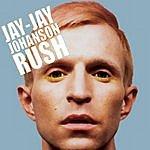 Jay-Jay Johanson Rush (Maxi-Single)