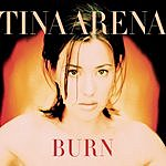 Tina Arena Burn (4-Track Maxi-Single)