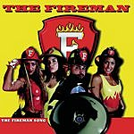 The Fireman Fireman Song (Single)