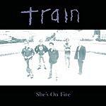 Train She's On Fire (4-Track Maxi-Single)