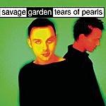 Savage Garden Tears Of Pearls (Maxi-Single)