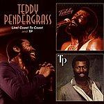 Teddy Pendergrass Live! Coast To Coast + TP