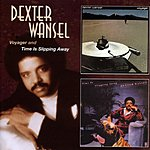 Dexter Wansel Voyager + Time Is Slipping Away