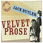 Jack Butler Velvet Prose