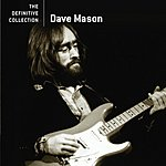 Dave Mason The Definitive Collection