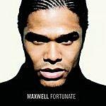 Maxwell Fortunate (Maxi-Single)