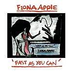 Fiona Apple Fast As You Can (Maxi-Single)